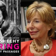 Remembering Gail Sheehy – Author & Journalist